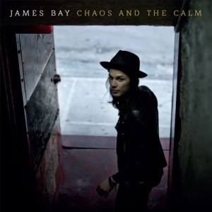 James_Bay_-_Chaos_and_the_Calm