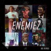 "PREMEIRE: 3RD ""Enemiez"" Video"