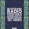 Rosecrans Radio 008 With Cypress & Marina Featuring Hefstradamus & Jeu Green