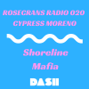 Rosecrans Radio 020 with Cypress Moreno ft ShorelineMafia