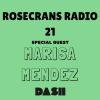 Rosecrans Radio 021 Featuring MarisaMendez