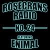 Rosecrans Radio 024 W/ Cypress & Marina FeaturingEnimal