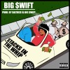 "Big Swift ""Stacks In The Whip"" Prod. Saltreze & Big Swift"