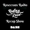 Rosercrans Radio Rolling Loud RecapShow