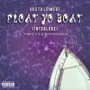 "Gusto Leimert – ""Float Yo Boat"" (Interlude) Prod. by 5.0 &Brick4Sale"