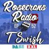 Rosecrans Radio 052 With Cypress Moreno & Irene Featuring TSwish