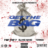 "Rosecrans Ave Presents- ""Get The Bag"" Ft Pimp Pimp P, Blane Mane, & T Swish Prod. Cypress Moreno & Epps"