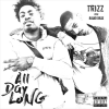 """Trizz – """"All Day Long"""" Feat. Radio Base Prod. by BananaBeats"""
