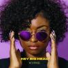 "Kyrie Talks Her New Track ""Hey BigHead"""