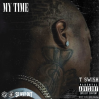 """TSwish Releases """"My Time""""EP"""