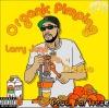 "PREMIERE: Larry June Links With Dreebo For ""Organic Pimping"" Prod. BySaltreze"