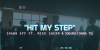 """Shawn Eff – """"Hit My Step"""" Feat. Mike Sherm & YhungTO"""