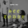 """Chuuwee x Trizz – """"See Today"""" Prod. by Money Montage x ChrisRose"""
