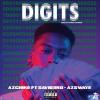 "AzChike – ""Digits"" Feat. Saviii 3rd & AzSwaye Prod. bySorryJayNari"