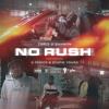 "Chris O'Bannon – ""No Rush"" Remix ft G Perico & $tupidYoung"