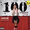"AzSwaye – ""100 Shots Pt. 3 & Leave Me Alone"" (Prod. LowTheGREAT &Bruce24KK)"