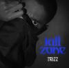 """Trizz – """"Kill Zone"""" Prod. by  Oh GoshLeotus"""